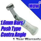 MUW® Dental Low Speed Handpiece Contra Angle Push Type